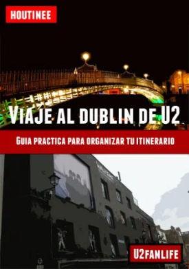 Guía de viaje al Dublin de U2