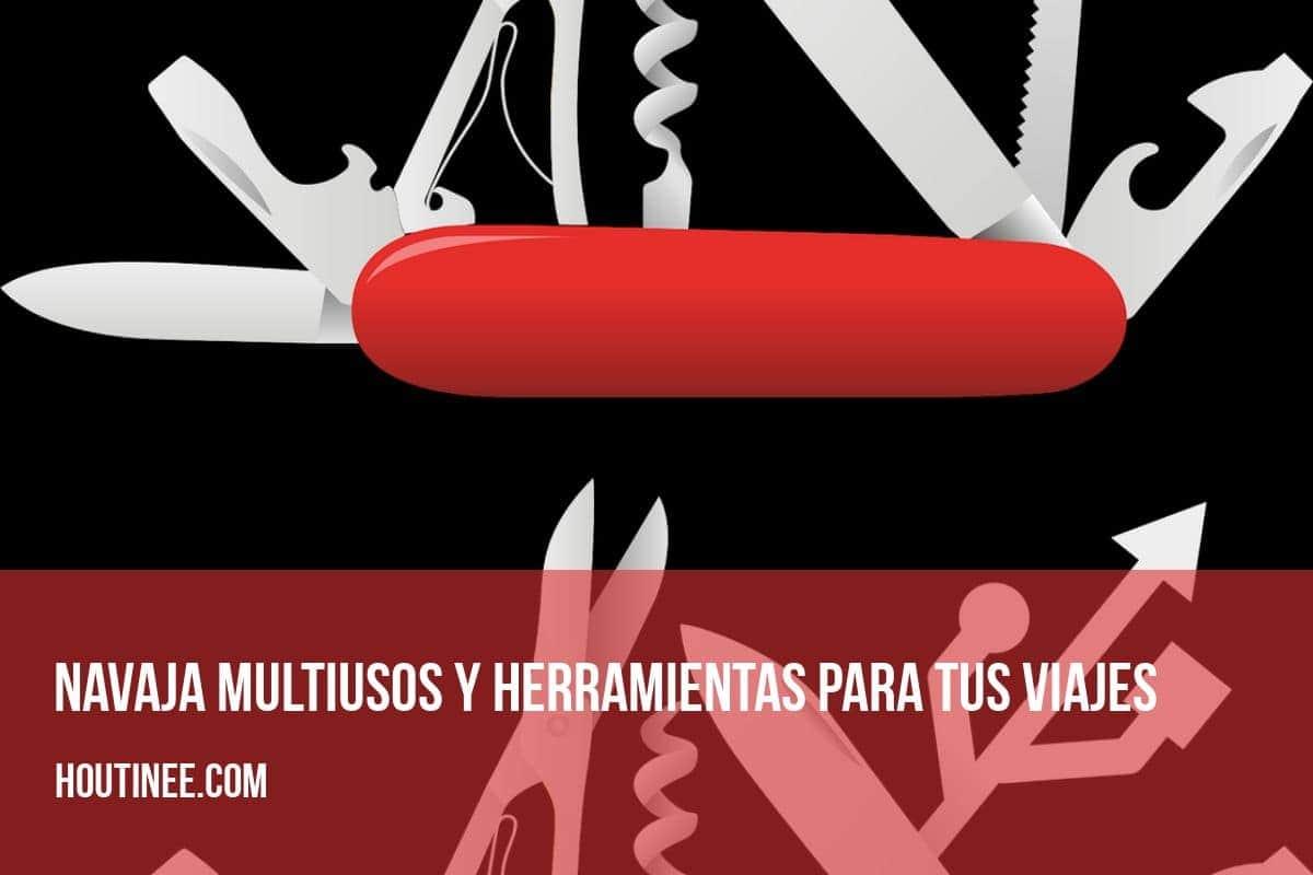 Navaja multiusos y herramientas para tus viajes: Victorinox Huntsman, Leatherman