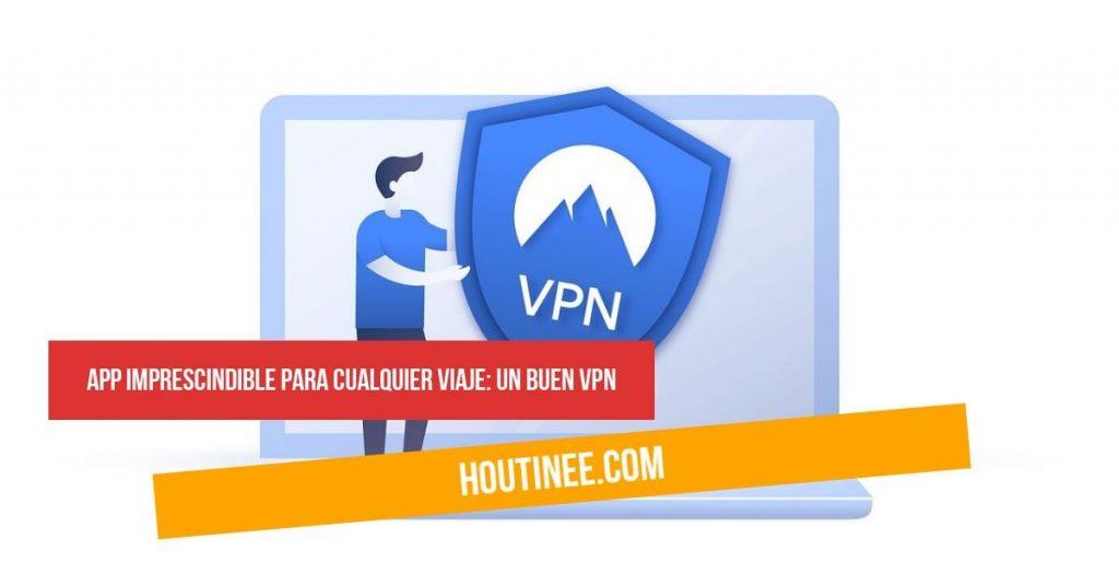 App imprescindible para cualquier viaje: un buen VPN