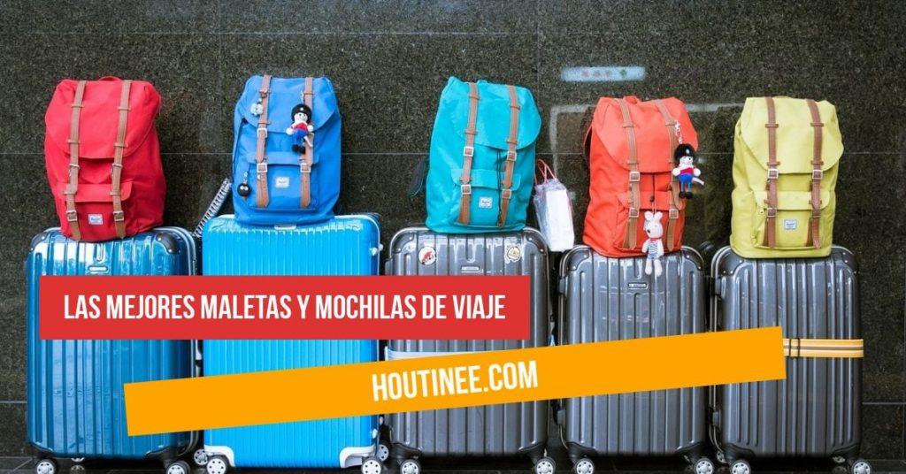 Las mejores maletas y mochilas de viaje